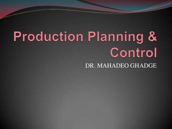 DR. MAHADEO GHADGE