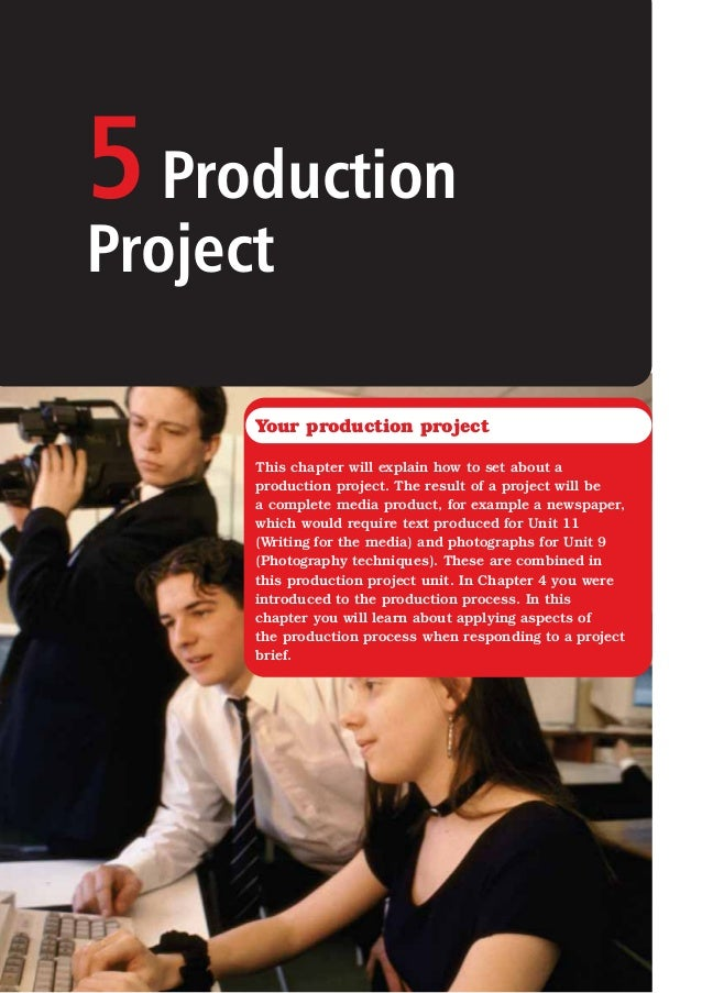 5ProductionProjectYour production projectThis chapter will explain how to set about aproduction project. The result of a p...