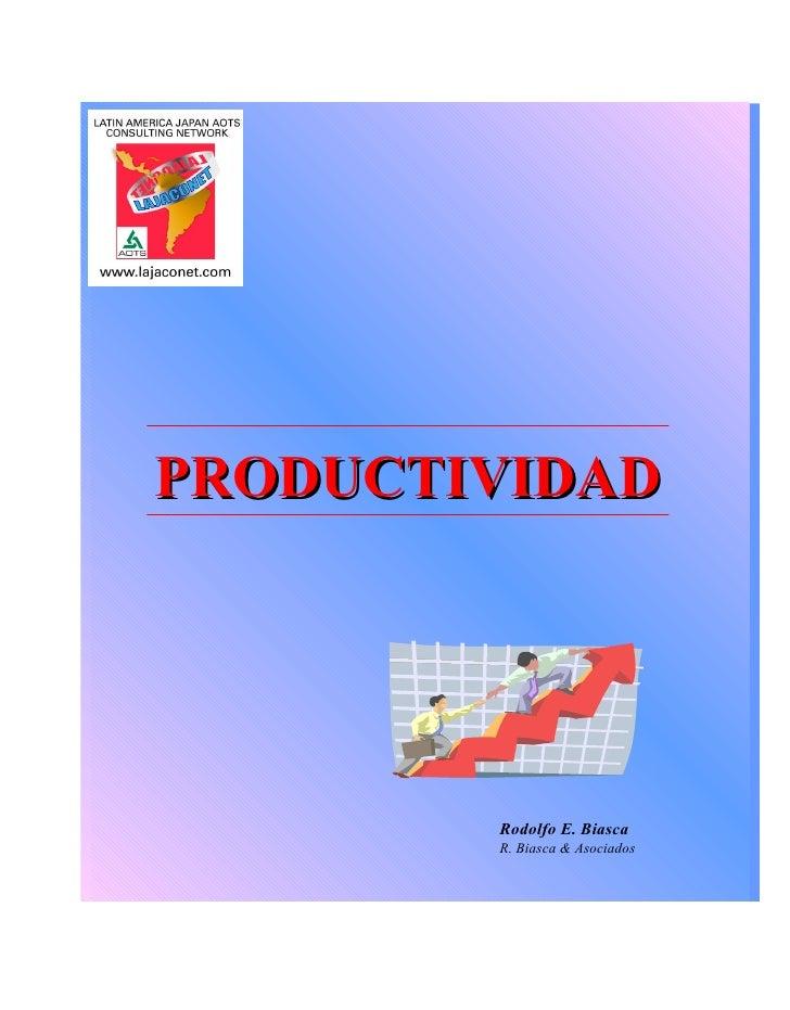 PRODUCTIVIDAD Rodolfo E. Biasca R. Biasca & Asociados
