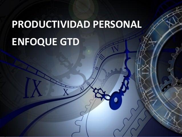 Productividad personal desde el enfoque gtd