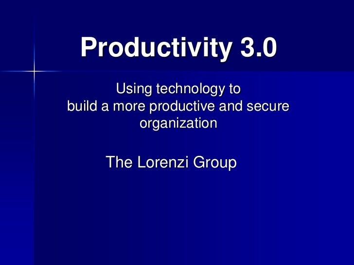 Productivity 3.0