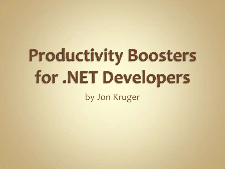 Productivity Boosters for .NET Developers