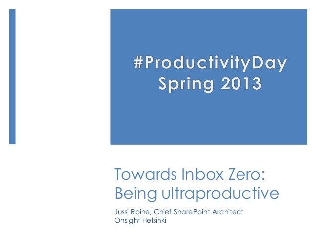 Productivity day 2013   towards zero inbox