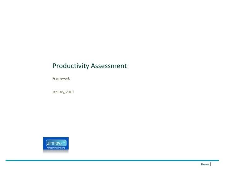 Productivity Assessment<br />Framework<br />January, 2010<br />