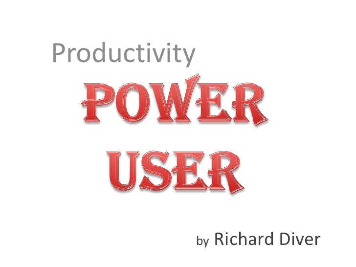Productivity Power User