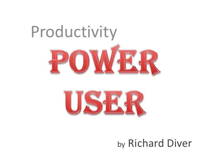 Productivity Power User