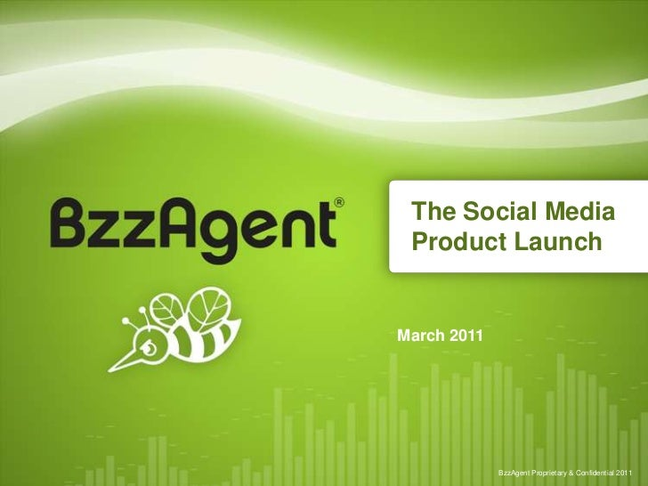The Social Media Product Launch<br />March 2011<br />