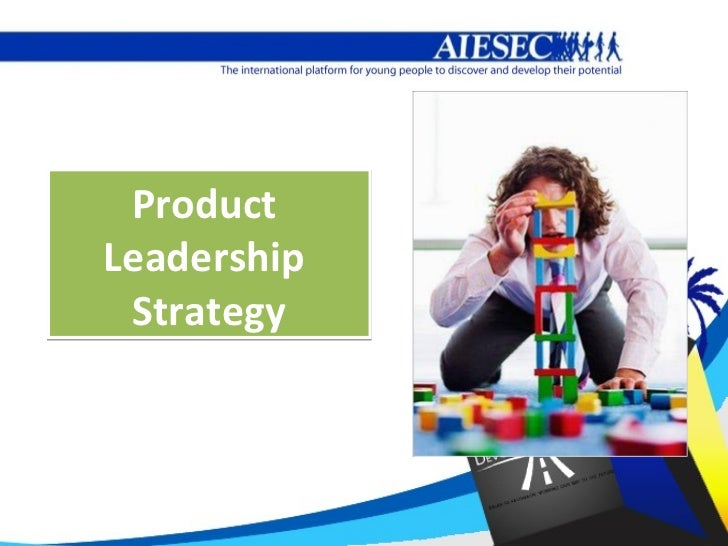 ProductLeadership Strategy