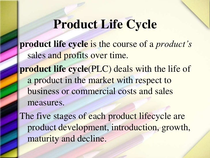 "product life cycle essay Product life cycle essay a new product progresses through a sequence of changes from introduction to growth, maturity & decline this sequence is known as the ""product life-cycle"" & is associated with changes in the marketing situation, thus impacting the marketing strategy & the marketing mix."