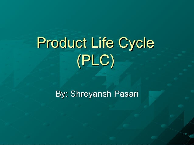 Product life cycle shreyansh 4 l