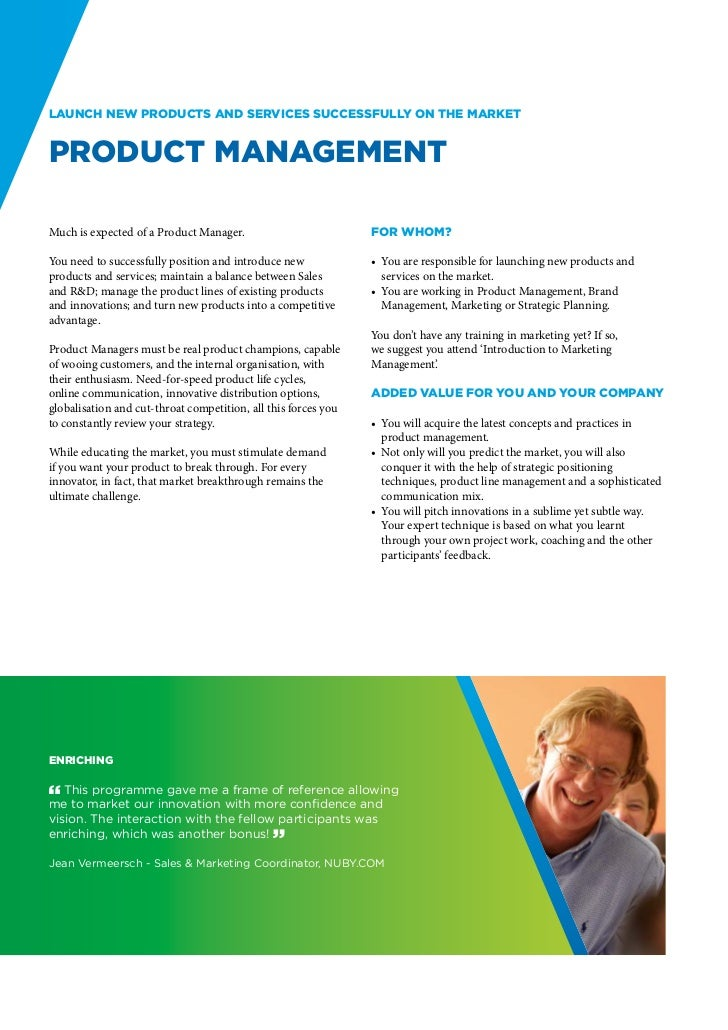Launch new products and services successfully on the marketProduct ManagementMuch is expected of a Product Manager.       ...