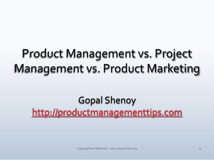 product manager vs project manager The job of a product and a project manager are different, though both are important managerial roles, as jennifer bridges, pmp, explains here's a screen shot of the whiteboard for your.