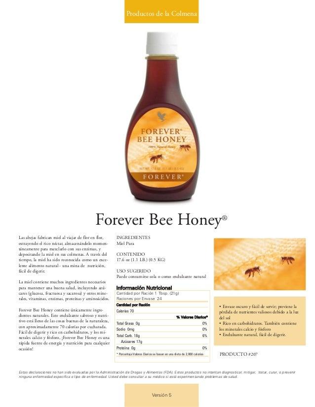 Productos de la Colmena Versión 5 Forever Bee Honey® Las abejas fabrican miel al viajar de flor en flor, extrayendo el ric...