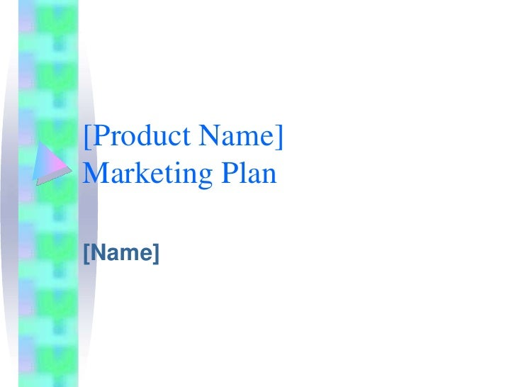 [Product Name]Marketing Plan<br />[Name]<br />