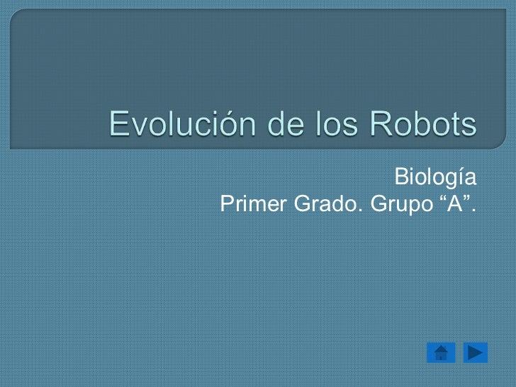 "BiologíaPrimer Grado. Grupo ""A""."
