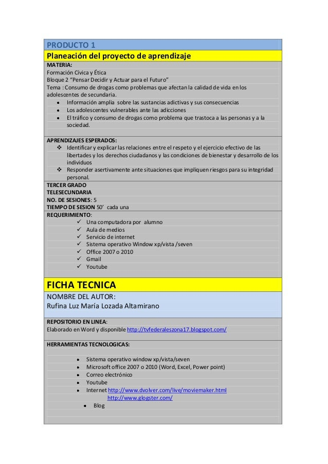 """PRODUCTO 1Planeación del proyecto de aprendizajeMATERIA:Formación Cívica y ÉticaBloque 2 """"Pensar Decidir y Actuar para el ..."""