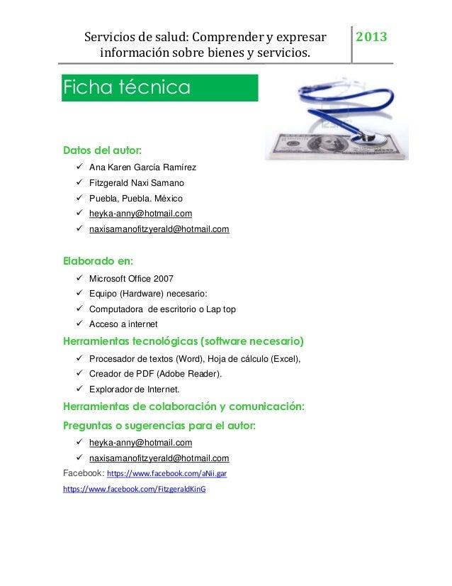 Servicios de salud: Comprender y expresar información sobre bienes y servicios.  Ficha técnica Datos del autor:  Ana Kare...