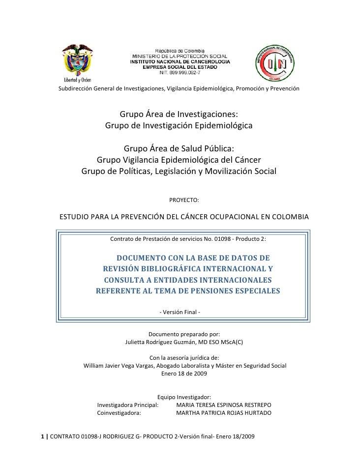 Subdirección General de Investigaciones, Vigilancia Epidemiológica, Promoción y Prevención                             Gru...