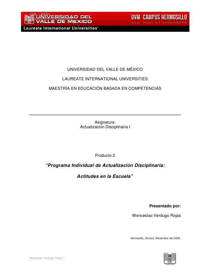 UVM – MEBC Actualización Disciplinaria                                  UNIVERSIDAD DEL VALLE DE MÉXICO                   ...