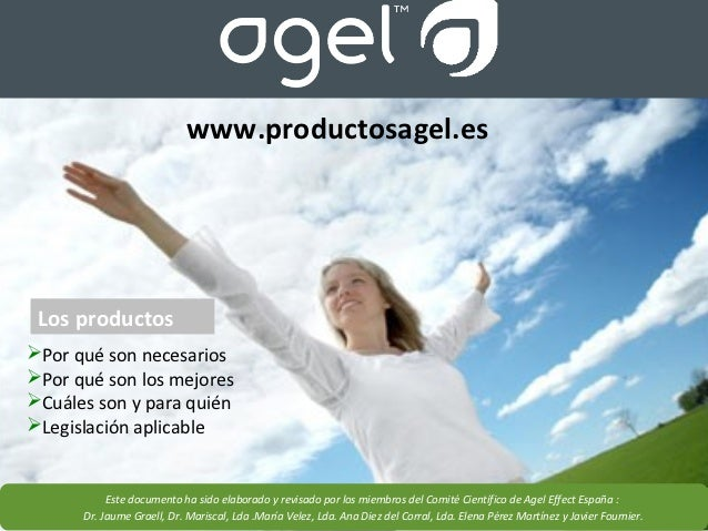www.productosagel.es Los productosPor qué son necesariosPor qué son los mejoresCuáles son y para quiénLegislación apli...