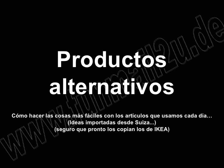 Productos alternativos Cómo hacer las cosas más fáciles con los artículos que usamos cada día… (Ideas importadas desde Sui...