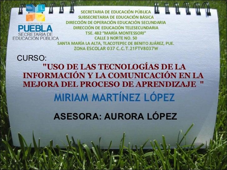 SECRETARIA DE EDUCACIÓN PÚBLICA SUBSECRETARIA DE EDUCACIÓN BÁSICA DIRECCIÓN DE OPERACIÓN EDUCACIÓN SECUNDARIA DIRECCIÓN DE...