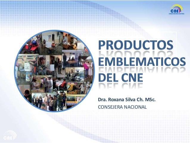 Dra. Roxana Silva Ch. MSc.CONSEJERA NACIONAL