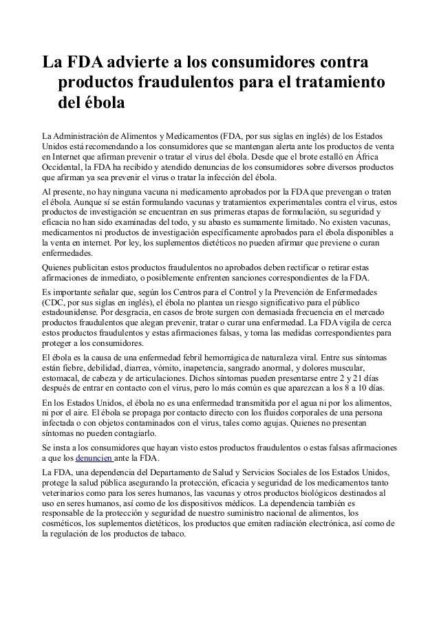 La FDA advierte a los consumidores contra productos fraudulentos para el tratamiento del ébola La Administración de Alimen...