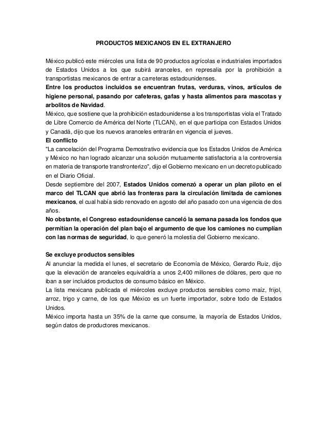 PRODUCTOS MEXICANOS EN EL EXTRANJERO México publicó este miércoles una lista de 90 productos agrícolas e industriales impo...
