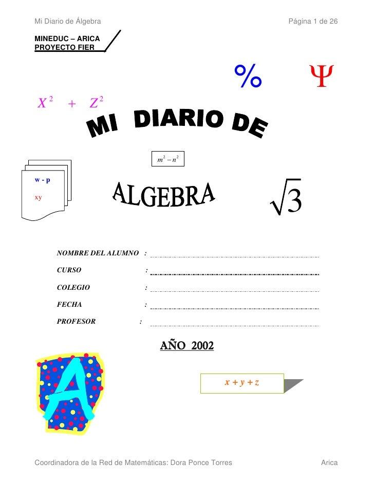 Mi Diario de Álgebra                                           Página 1 de 26  MINEDUC – ARICA PROYECTO FIER              ...