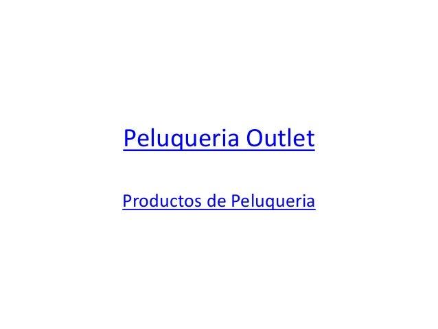 Peluqueria Outlet Productos de Peluqueria
