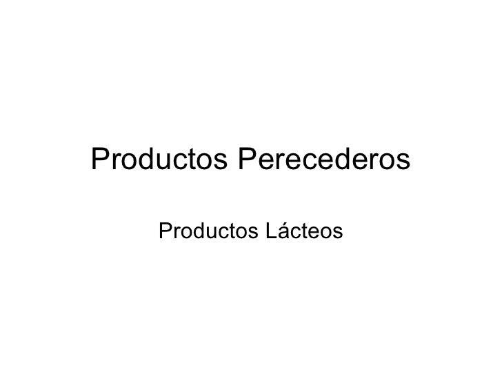 Productos Perecederos