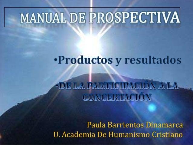 Paula Barrientos DinamarcaU. Academia De Humanismo Cristiano