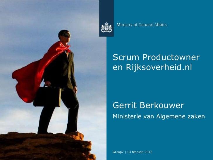 Productowner & rijksoverheid.nl   13 februari 2012 - scrum