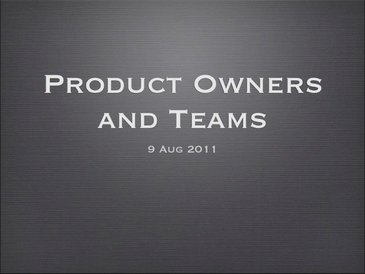 Product Owners and Teams