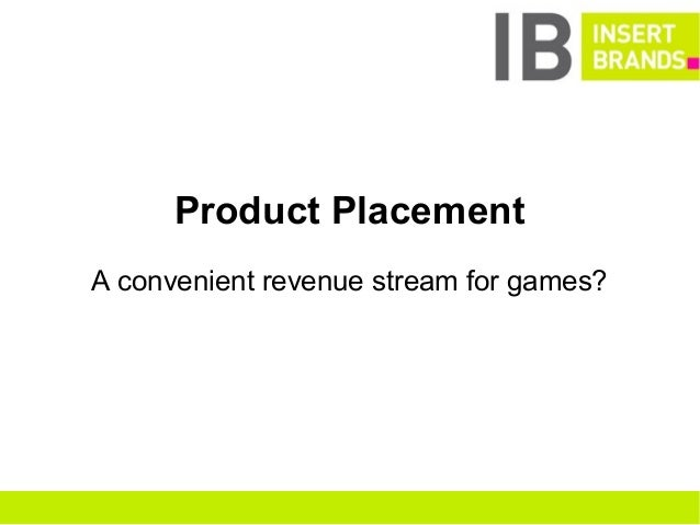 Product Placement A convenient revenue stream for games?