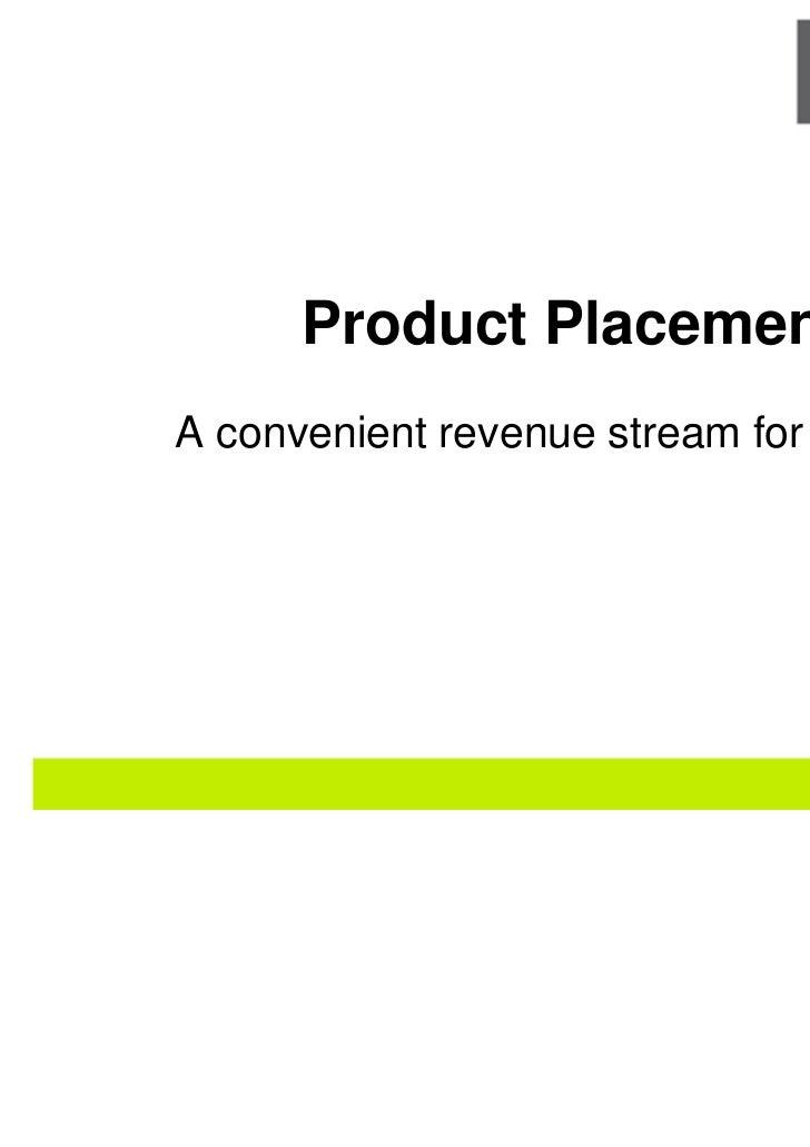 Product PlacementA convenient revenue stream for games?