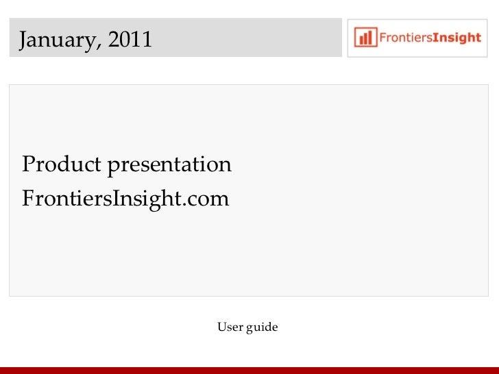 January , 2011 Product presentation  FrontiersInsight.com User guide