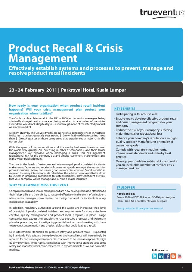 1 How ready is your organisation when product recall incident happens? Will your crisis management plan protect your organ...