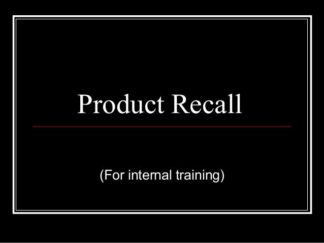 Product Recall(For internal training)