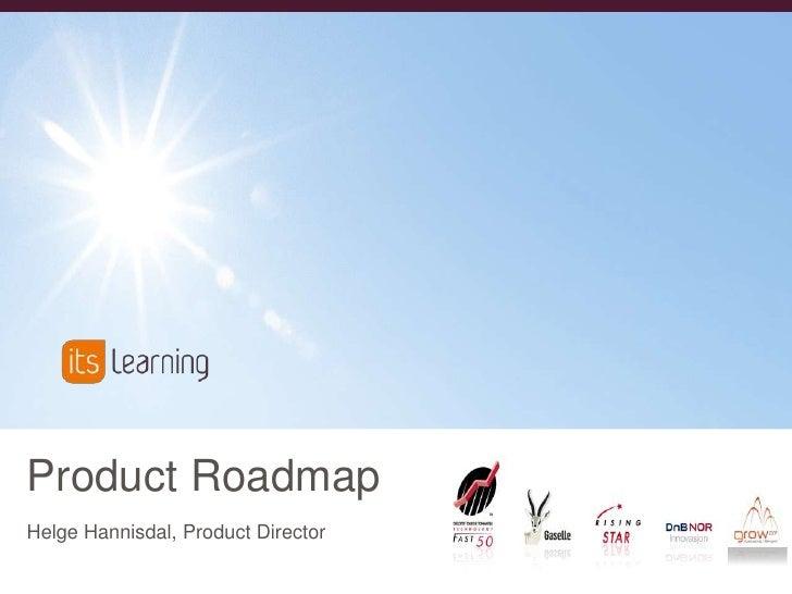 Product RoadmapHelge Hannisdal, Product Director <br />