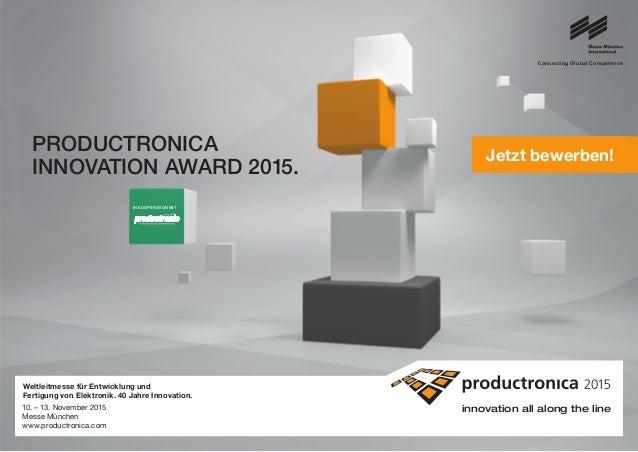 Connecting Global Competence innovation all along the line Weltleitmesse für Entwicklung und Fertigung von Elektronik. 40 ...