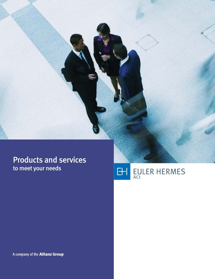 Products and services to meet your needs