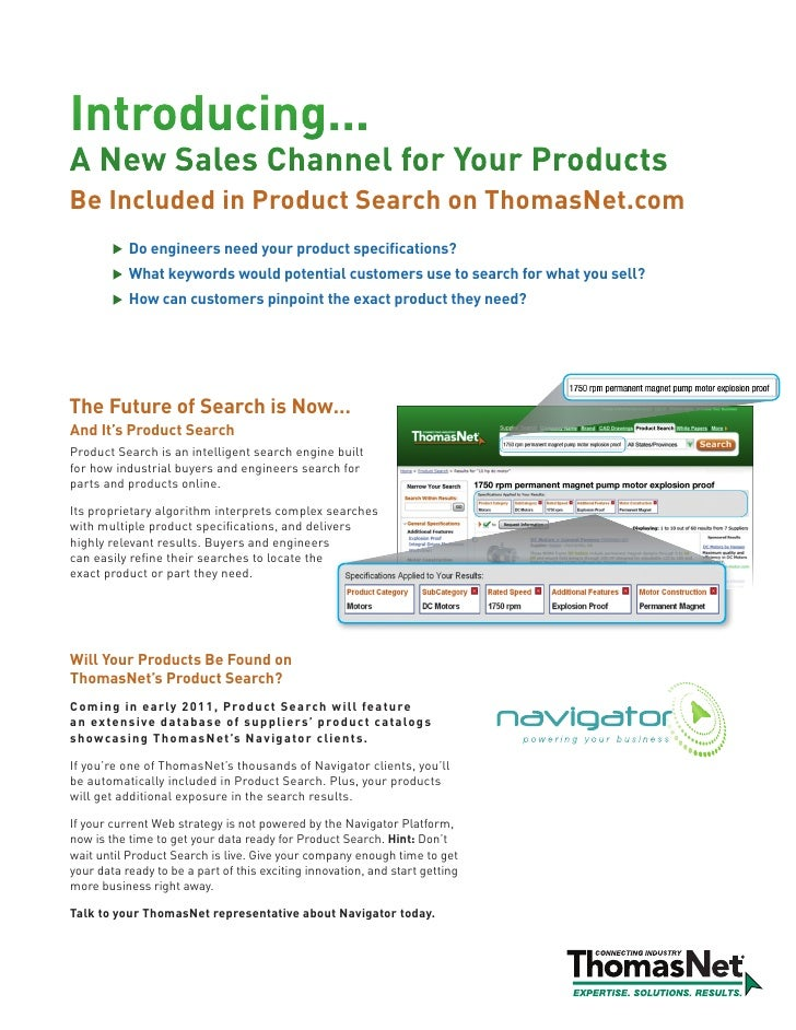 Introducing... A New Sales Channel for Your Products Be Included in Product Search on ThomasNet.com            Do engineer...