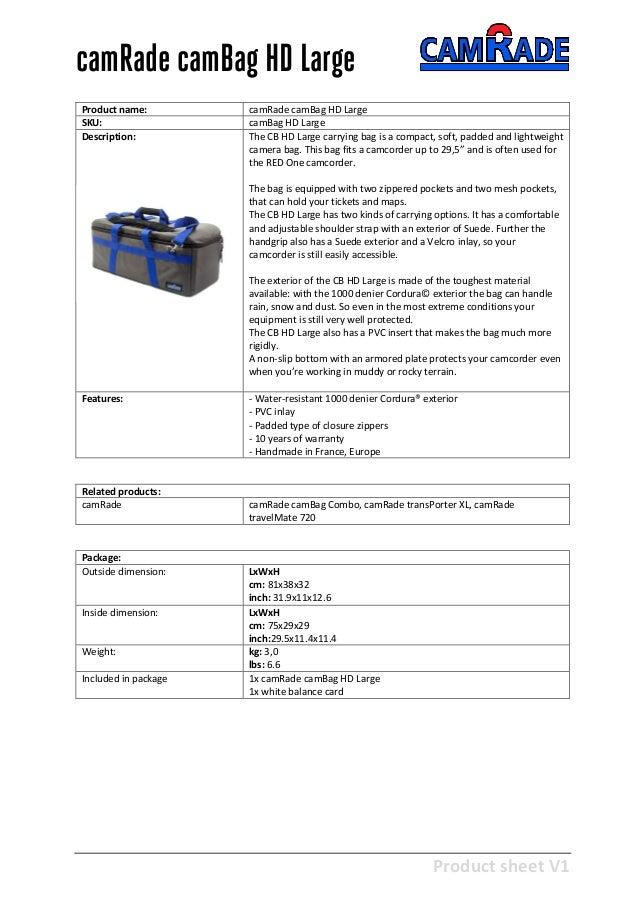 Product sheet V1 28-2-2013 camRade camBag HD Large Product name: camRade camBag HD Large SKU: camBag HD Large Description:...