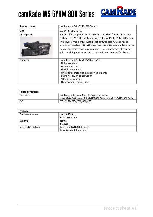 Product sheet V1 28-2-2013 camRade WS GYHM 800 Series Product name: camRade wetSuit GYHM 800 Series SKU: WS GYHM 800 Serie...