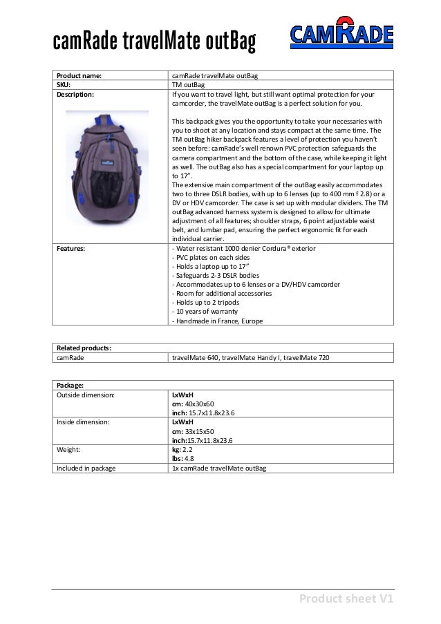 Product sheet V1 28-2-2013 camRade travelMate outBag Product name: camRade travelMate outBag SKU: TM outBag Description: I...