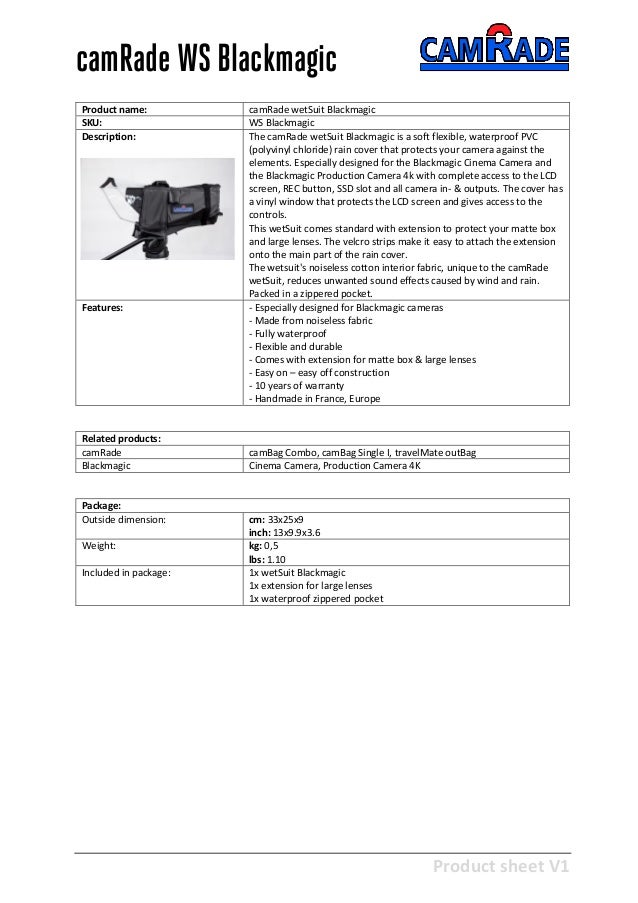 Product sheet V1 28-2-2013 camRade WS Blackmagic Product name: camRade wetSuit Blackmagic SKU: WS Blackmagic Description: ...