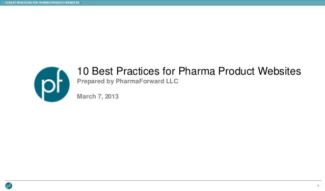10 BEST PRACTICES FOR PHARMA PRODUCT WEBSITES /                                            10 Best Practices for Pharma Pr...