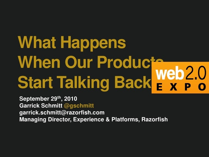 Web 2.0 NY: When Products Start Talking Back